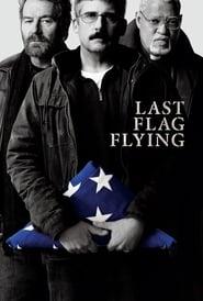Last Flag Flying streaming vf