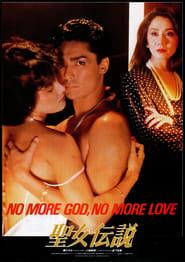 No More God, No More Love Full online