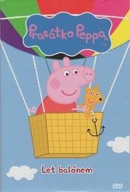 Prasátko Peppa - Let balónem movie full