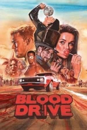 Blood Drive 2017 Online Subtitrat