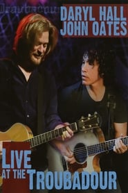 Daryl Hall & John Oates ‎– Live At The Troubadour Full online