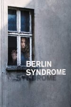 Berlin Syndrome 2017 Watch Online