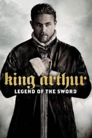 King Arthur: Legend of the Sword 2017 Online Subtitrat
