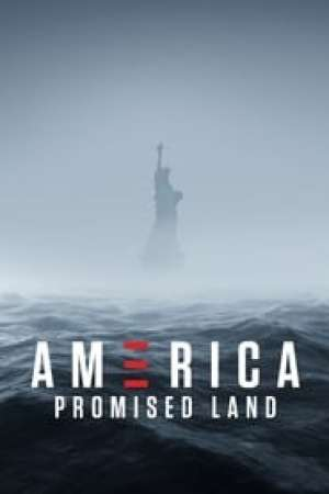 America: Promised Land 2017 Watch Online
