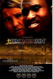 Run Baby Run Full online