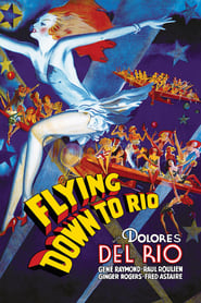 Flying Down to Rio Full online