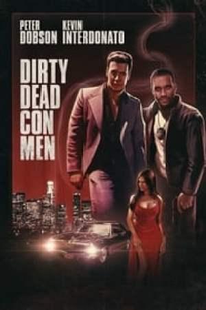 Dirty Dead Con Men 2018 Online Subtitrat
