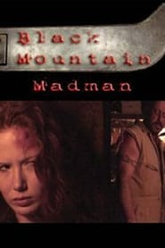 The Black Mountain Madman Full online