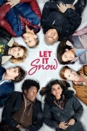 Let It Snow 2019 Online Subtitrat