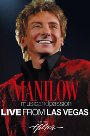 Manilow: Music and Passion Full online