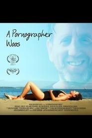 A Pornographer Woos movie full