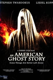 An American Ghost Story Full online