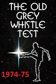 The Old Grey Whistle Test - -75 Full online