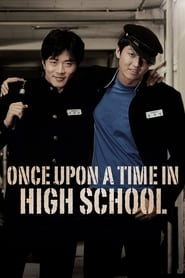 Once Upon a Time in High School Full online