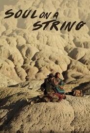 Soul on a String Full online