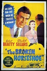 The Broken Horseshoe Full online