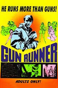 The Gun Runner Full online