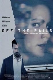 Off the Rails Full online