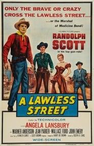 A Lawless Street movie full