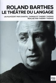 Roland Barthes: Le théâtre du langage Full online