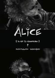 Alice in Not So Wonderland Full online