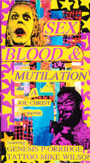 Sex, Blood and Mutilation Full online