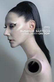 Susanne Bartsch: On Top Full online