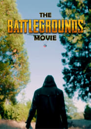 The Battlegrounds Movie Full online
