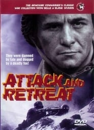 Attack and Retreat movie full