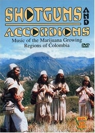 Beats of the Heart: Shotguns and Accordions: Music of the marijuana regions of Colombia Full online