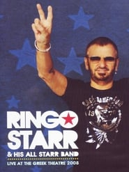 Ringo Starr & His All-Starr Band: Live at the Greek Theatre  Full online