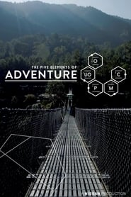 The Five Elements of Adventure movie full
