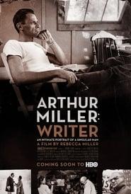 Arthur Miller: Writer Full online