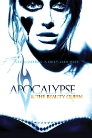 Apocalypse and the Beauty Queen movie full