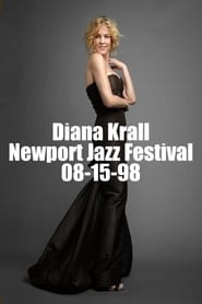 Diana Krall - Newport Jazz Festival 08-15-98 Full online