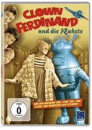 Clown Ferdinand and the Rocket Full online
