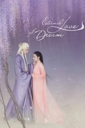 Eternal Love of Dream 2020 Online Subtitrat