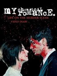 My Chemical Romance: Life on the Murder Scene Full online