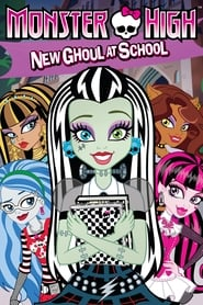 Monster High: New Ghoul at School Poster