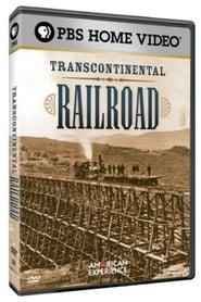 American Experience: Transcontinental Railroad movie full