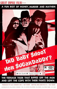 Did Baby Shoot Her Sugardaddy? Full online