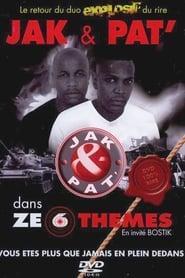 Jak & Pat' - Ze 6 Thèmes Full online