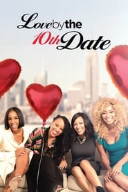 Love by the 10th Date Full online
