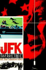 The JFK Assassination: The Jim Garrison Tapes Full online
