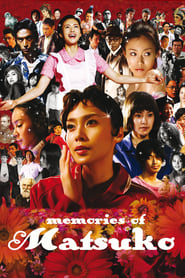 Memories of Matsuko Full online
