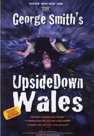 George Smith's UpsideDown Wales Full online