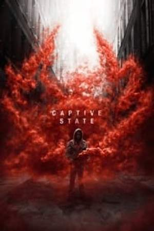 Captive State 2019 Online Subtitrat