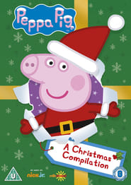 Peppa Pig - A Christmas Compilation Full online