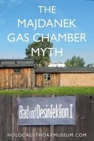The Majdanek Gas Chamber Myth