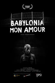 Babylonia mon amour Full online